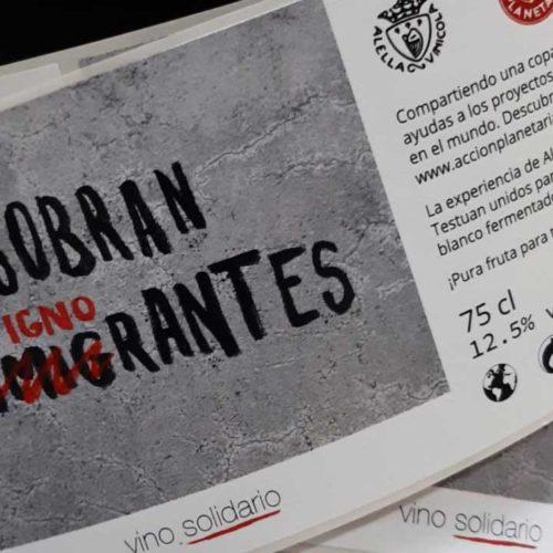 Vino solidario Sobran los Ignorantes - Acción Planetaria