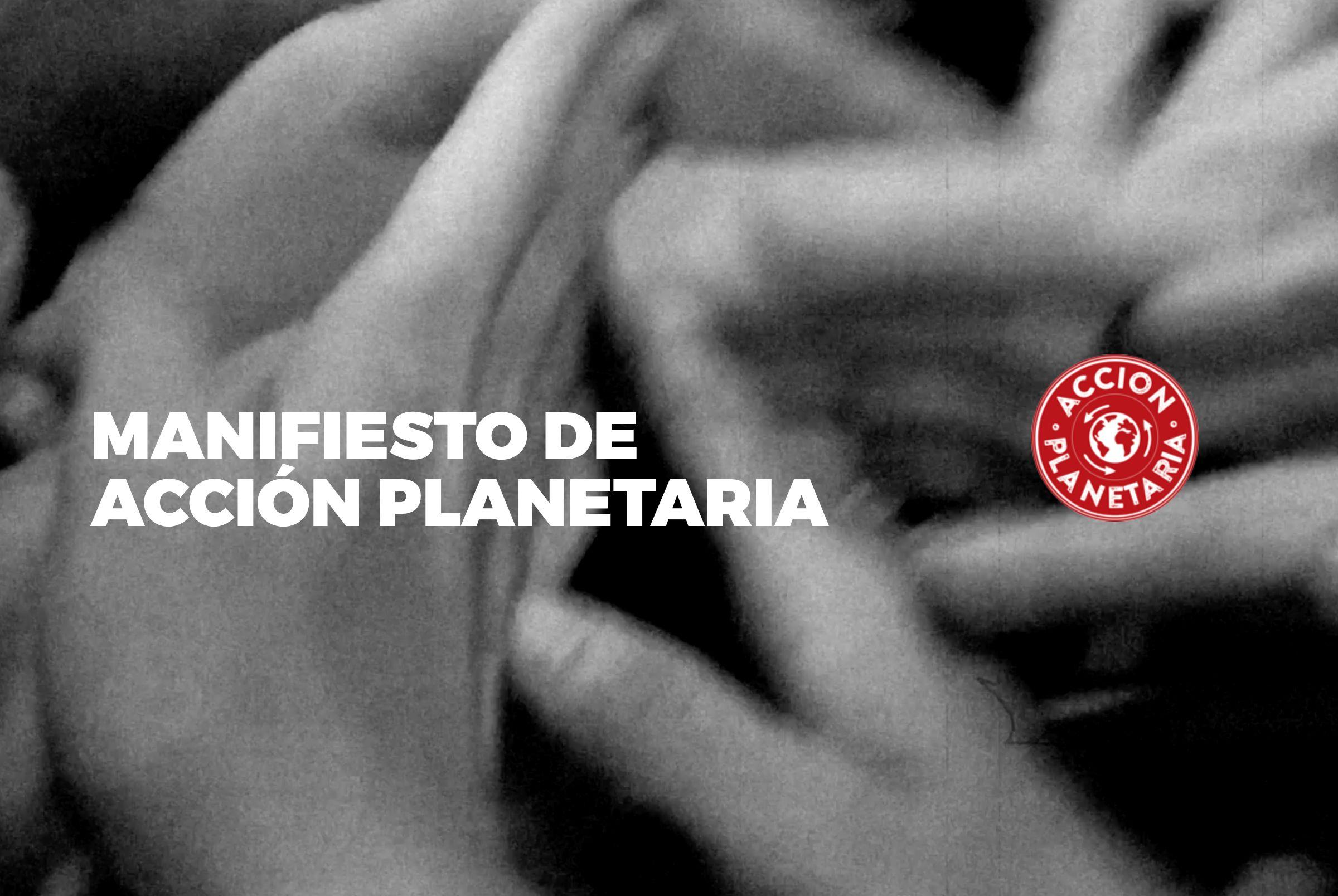 MAnifiesto Acción Planetaria